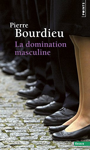 La domination masculine - Pierre Bourdieu