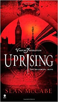 Book Uprising (Vampire Federation) by Sean McCabe (2011-02-06)