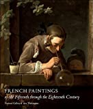 img - for French Paintings of the Fifteenth through the Eighteenth Century (National Gallery of Art Systematic Catalogues) book / textbook / text book