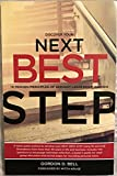 img - for Discover Your Next Best Step: 10 Proven Principles of Servant Leadership Wisdom book / textbook / text book