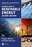 Introduction to Renewable Energy, Second Edition (Energy and the Environment)