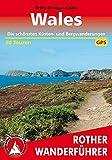 Wales: Die schönsten Küsten- und Bergwanderungen. 50 Touren. Mit GPS-Tracks (Rother Wanderführer)