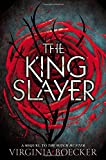 The King Slayer (The Witch Hunter)