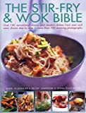 The Stir-Fry and Wok Bible, Sunil Vijayakar and Becky Johnson, 1780192223