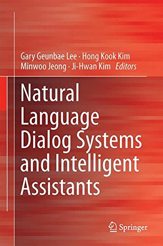 Natural Language Dialog Systems and Intelligent Assistants by Springer