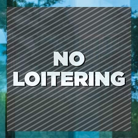 No Loitering Stripes Gray Window Cling CGSignLab 24x24 5-Pack