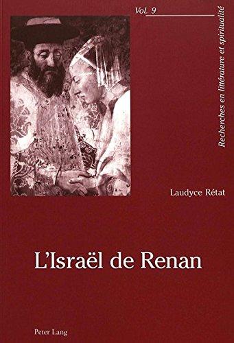 L'Israel de Renan (Recherches En Litterature Et Spiritualite, Vol. 9) (French Edition)