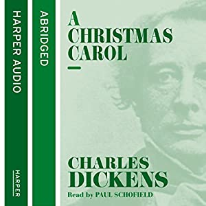 A Christmas Carol [Harper Collins Version] Audiobook