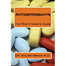 Antidepressants: The Practitioner's Guide