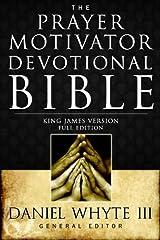 The Prayer Motivator Devotional Bible (Full Edition) Kindle Edition
