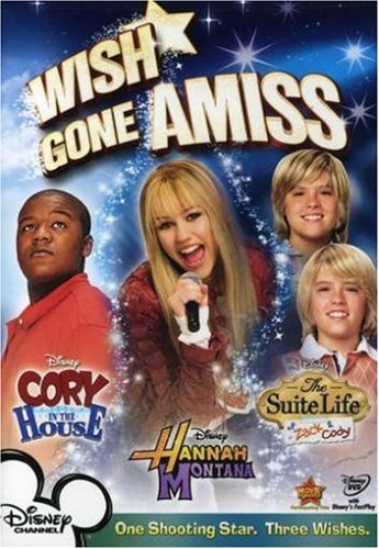 (Wish Gone Amiss (Cory in the House / Hannah Montana / The Suite Life of Zack and Cody))