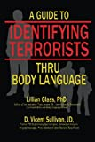 img - for A Guide to Identifying Terrorists Thru Body Language book / textbook / text book