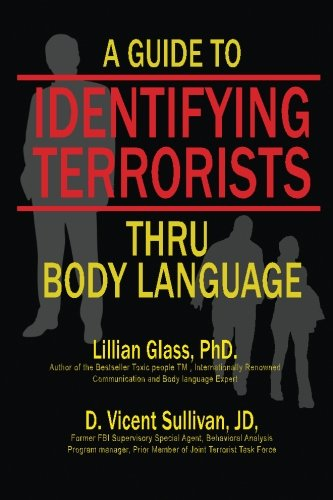 A Guide to Identifying Terrorists Thru Body Language by Your Total Image Publishing