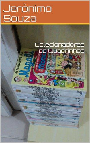 Colecionadores de Quadrinhos (Geeks Livro 1) (Portuguese Edition)