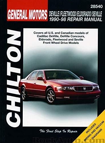 Chilton Deville/Fleetwood / Eldorado/Seville 1990-1998 Repair Manual (28540) (Parts Cadillac Repair)