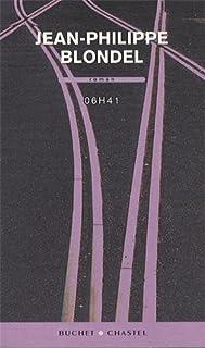 06H41 : roman, Blondel, Jean-Philippe