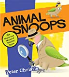 Animal Snoops, Peter Christie, 1554512166