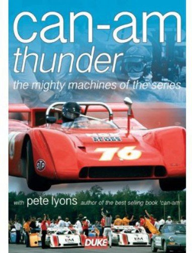 Can-Am Thunder: The Mighty Machines of the Series by Duke Marketing