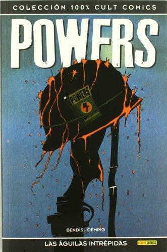 Powers, Las águilas intrépidas