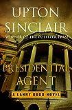Presidential Agent (The Lanny Budd Novels)