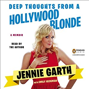 Deep Thoughts from a Hollywood Blonde Audiobook