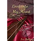 Look Into My Heart (The Heart Book 3)