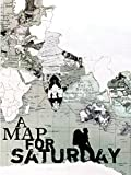 A Map for Saturday Movie Cover