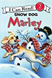 Marle: Snow Dog Marley (I Can Read Level 2)