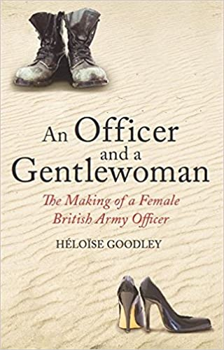 Book An Officer and a Gentlewoman: The Making of a Female British Army Officer