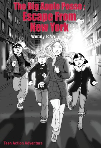 The Big Apple Posse: Escape From New York (The Big Apple Posse Trilogy Book 1)