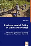 Environmental Policy in Chile and Mexico, Jale Tosun, 383647557X