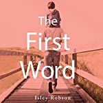 The First Word | Isley Robson