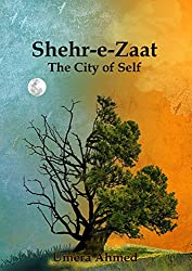 City Of Self (Translation of Shehr-e-Zaat)