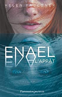 Enael, tome 1 : L'Appât par Falconer