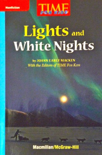 Lights and White Nights (Time for Kids) - Lancaster Night Light