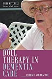 img - for Doll Therapy in Dementia Care: Evidence and Practice book / textbook / text book