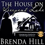 The House on Serpent Lake: Ghost, Romance, Fantasy | Brenda Hill