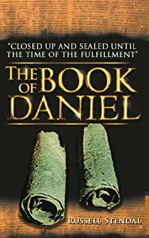 The Book of Daniel: Prophecy for Today from Daniel by [Stendal, Russell]