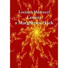 Lettera a Margherita Hack (Italian Edition)