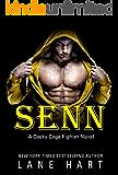Senn (A Cocky Cage Fighter Novel)
