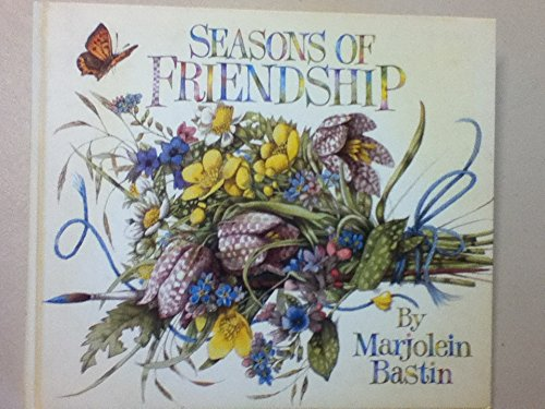 Seasons of Friendship