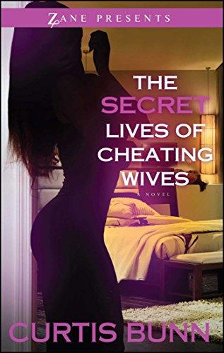 Secret Lives of Cheating Wives: A Novel (Zane Presents) by Strebor Books