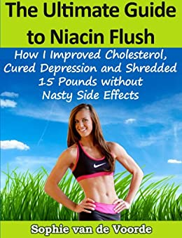 The Ultimate Guide to Niacin Flush by [van de Voorde, Sophie]
