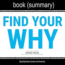 Summary of 'Find Your Why' by Simon Sinek