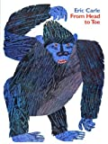 From Head to Toe, Eric Carle, 0061119725