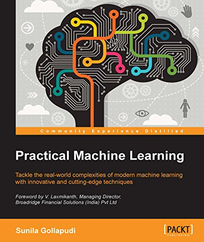 Download Practical Machine Learning – Real-World Solutions to the Challenges of Data Science Pdf