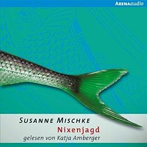 Nixenjagd Hörbuch