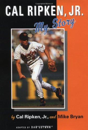Cal Ripken, Jr.: My Story by Brand: Dial