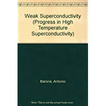 Proceedings of the 2nd Soviet-Italian Symposium on Weak Superconductivity: May 1987, Naples, Italy