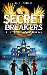 Secret breakers (À l'école des décrypteurs) Tome 1 : Le Code de l'Oiseau de Feu